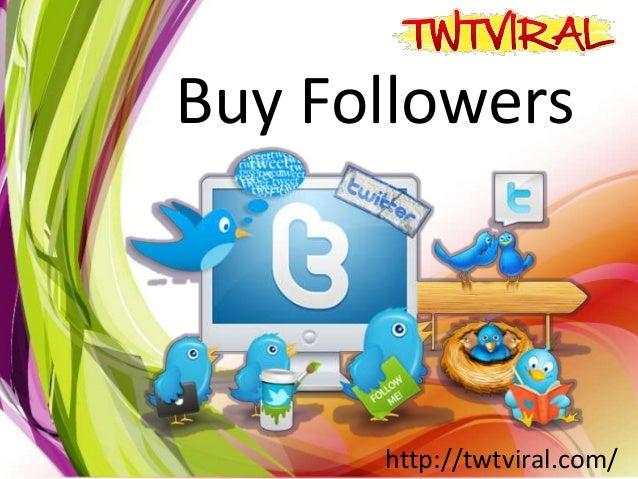 Buy Followers http://twtviral.com/