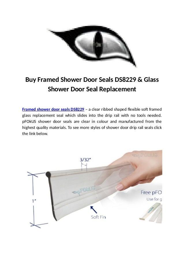 Buy Framed Shower Door Seals Ds8229 Glass Shower Door Seal Replacem