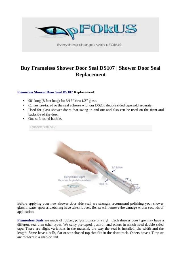 Buy Frameless Shower Door Seal Ds107 Shower Door Seal