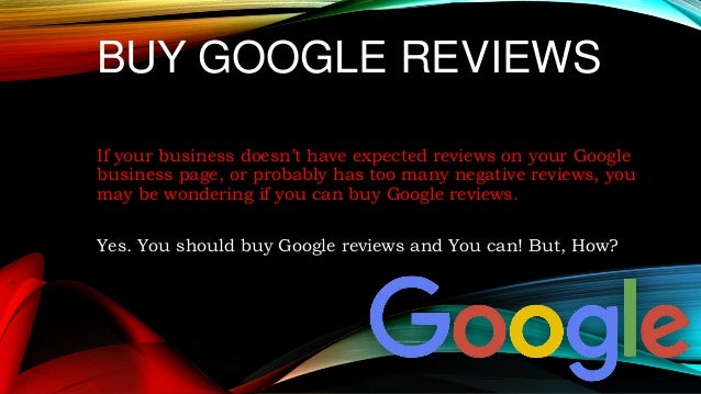 Why should you buy google reviews