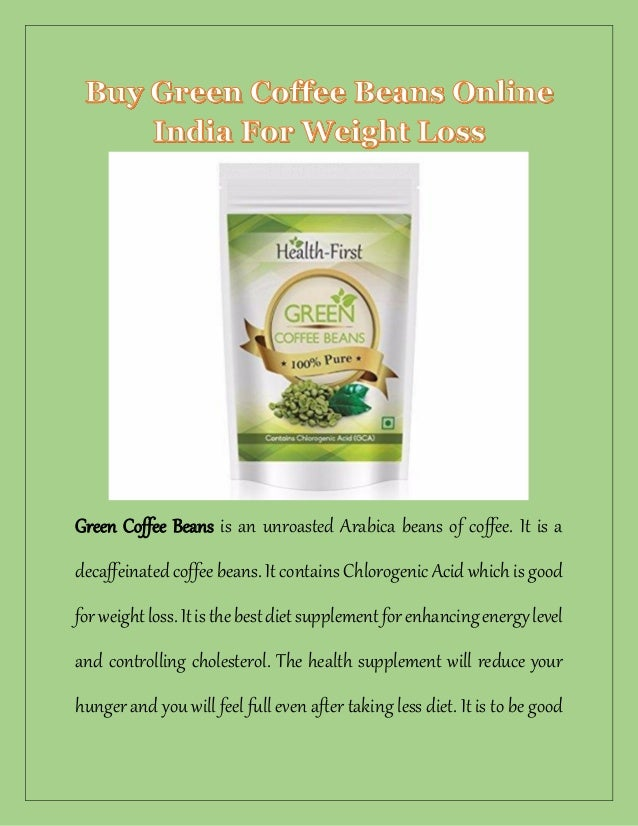 Buy Green Coffee Beans Supplement Online For Weight Loss