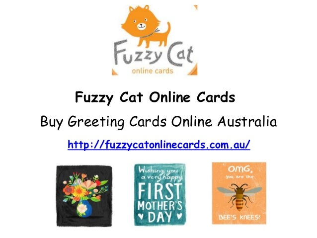 Buy greeting cards online in australia fuzzy cat online cards buy greeting cards online australia httpfuzzycatonlinecards m4hsunfo