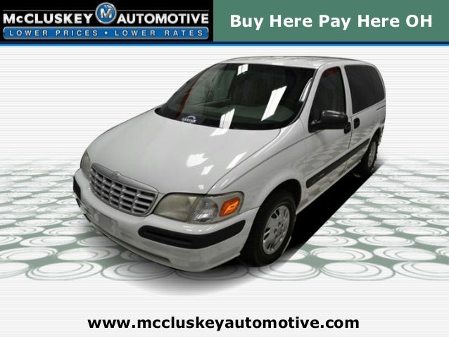 Buy Here Pay Here OHwww.mccluskeyautomotive.com