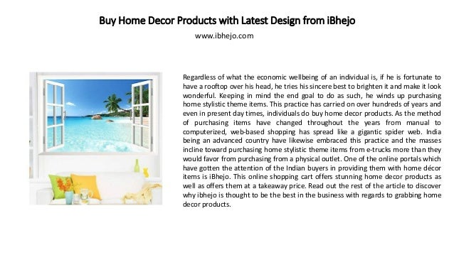 Buy Home Decor Products With Latest Design From Ibhejo Regardless Of What The Economic Wellbeing Of An Individual Is If He Is Fortunate To