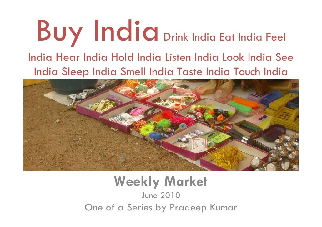 Buy India                  Drink India Eat India Feel India Hear India Hold India Listen India Look India See   India Slee...