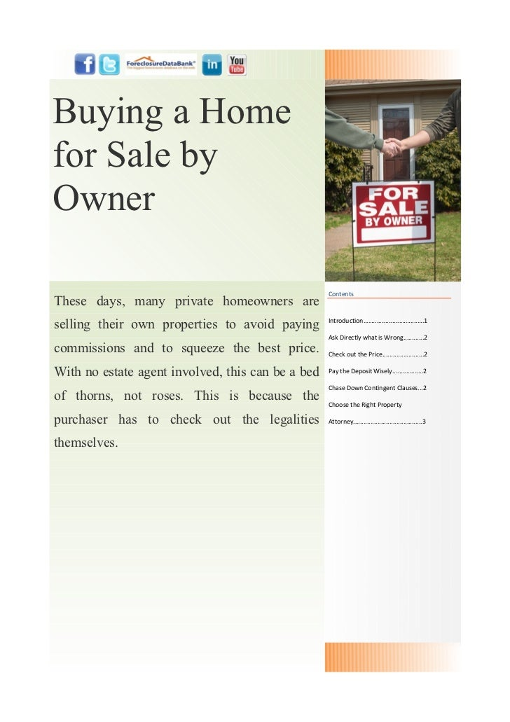Buying a Homefor Sale byOwner                                                   ContentsThese days, many private homeowner...