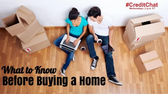 #CreditChat What to Know Before Buying a Home