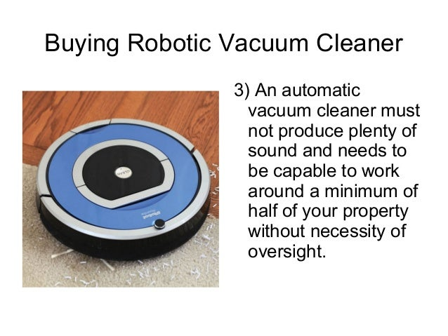 Buying robotic vacuum cleaner - Choosing a vacuum cleaner ...