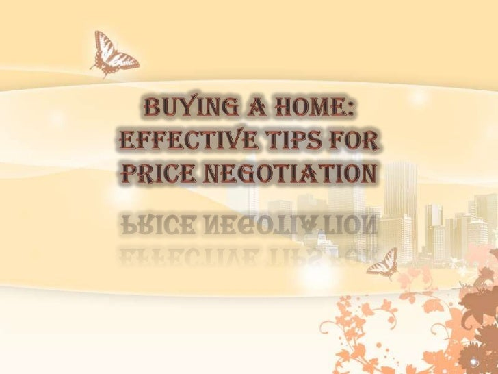 Buying a Home: Effective Tips for Price Negotiation<br />