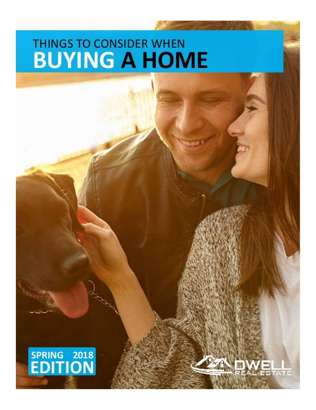 THINGSTOCONSIDERWHEN BUYINGAHOME SPRING2018 EDITION