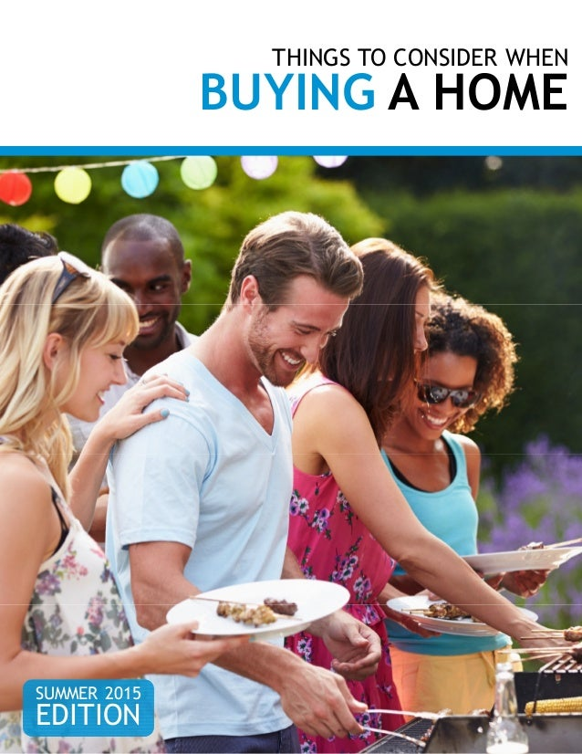 Things To Consider When Buying A Home Spring 2015