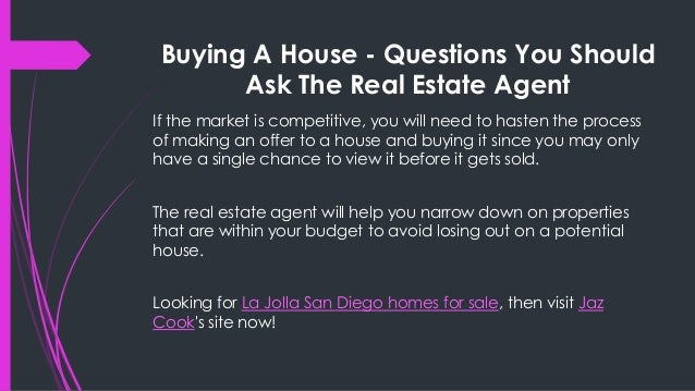 Buying A House Questions You Should Ask The Real Estate Agent