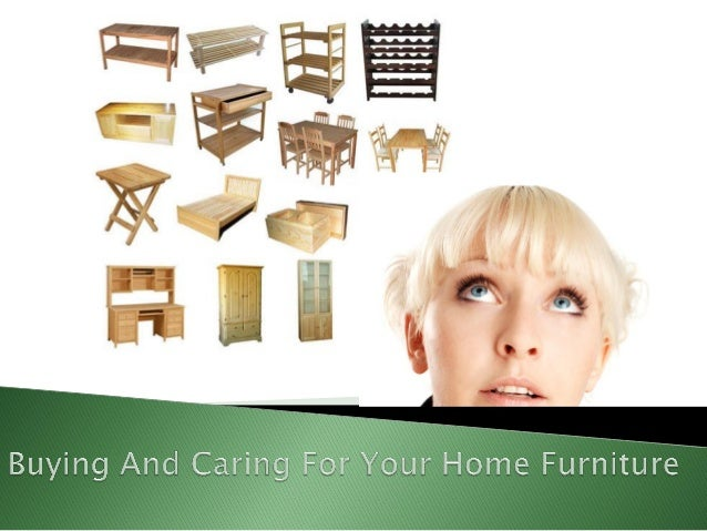 You are not the only individual in this worldwho has to buy furniture. Everyone with aplace to live has to furnish it. Tha...