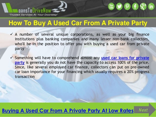how to buy used car from private party with bad credit. Black Bedroom Furniture Sets. Home Design Ideas