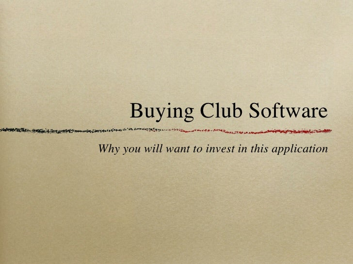 Buying Club SoftwareWhy you will want to invest in this application