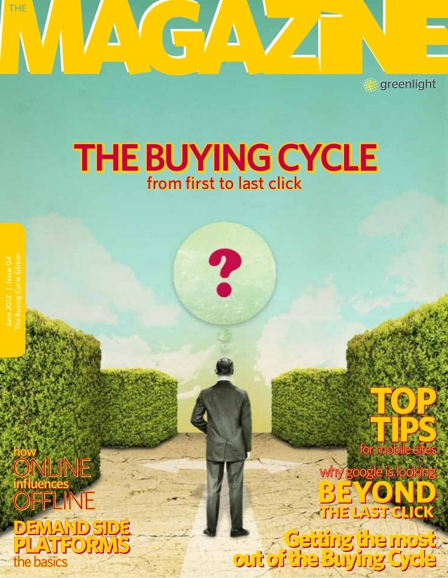 June2012 Issue04TheBuyingCycleEditionTHEBUYINGCYCLETHEBUYINGCYCLEfrom first to last clickfrom first to last click