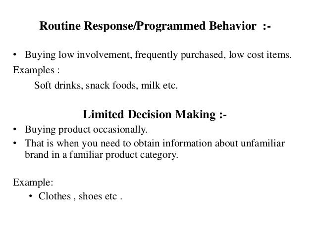 example of limited decision making