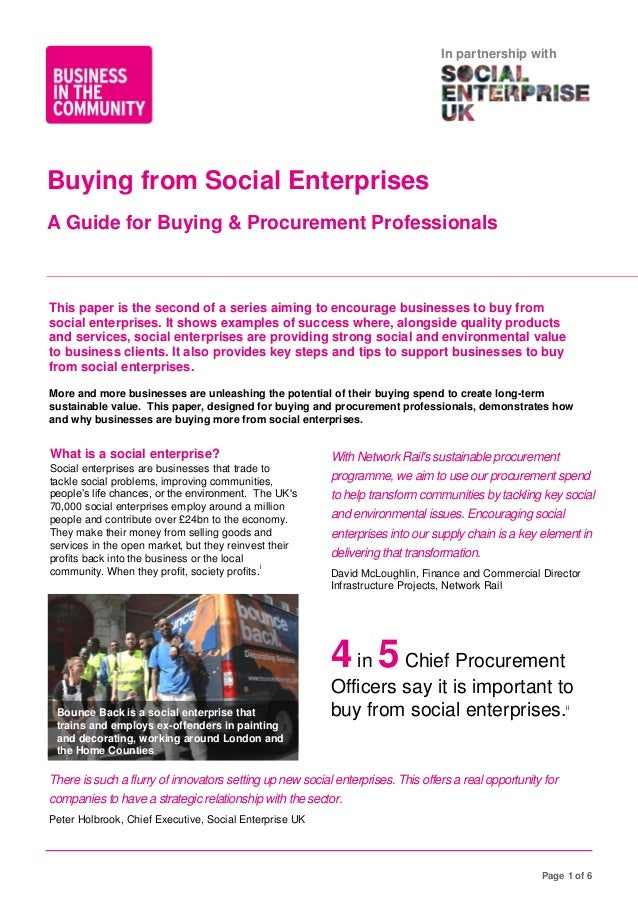In partnership with  Buying from Social Enterprises A Guide for Buying & Procurement Professionals  This paper is the seco...