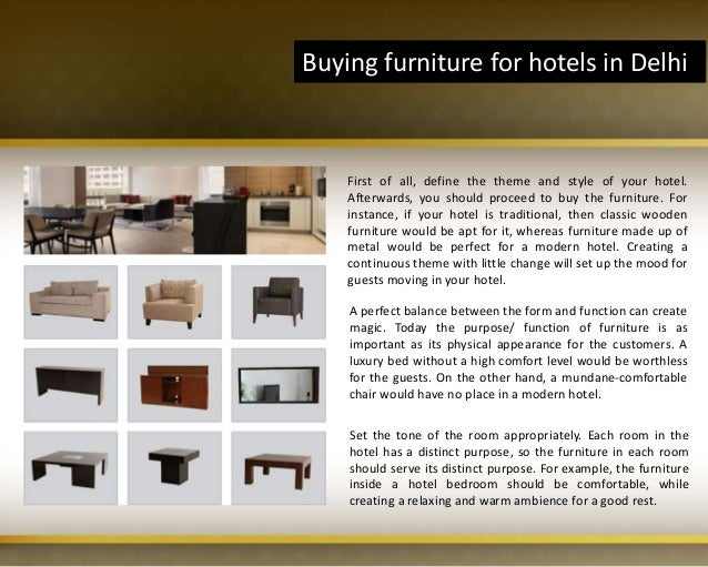 Buying Furniture For Hotels In Delhi