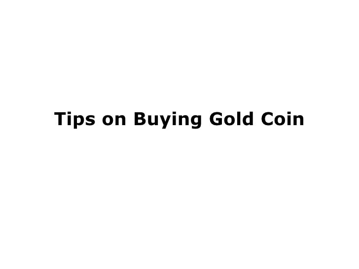 Tips on Buying Gold Coin