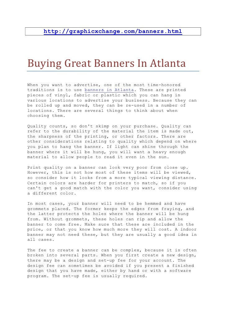 http://graphicxchange.com/banners.htmlBuying Great Banners In AtlantaWhen you want to advertise, one of the most time-hono...