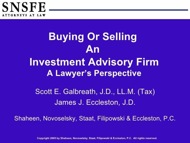 Scott E. Galbreath, J.D., LL.M. (Tax) James J. Eccleston, J.D. Shaheen, Novoselsky, Staat, Filipowski & Eccleston, P.C. Bu...