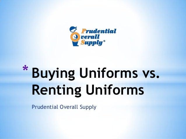 Buying Uniforms Vs. Renting Uniforms