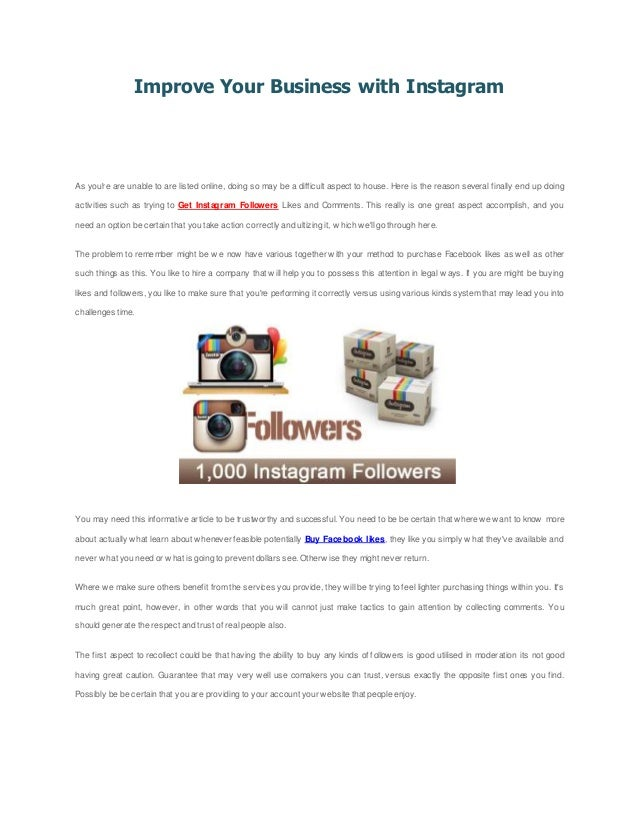 Improve Your Business with Instagram As you're are unable to are listed online, doing so may be a difficult aspect to hous...