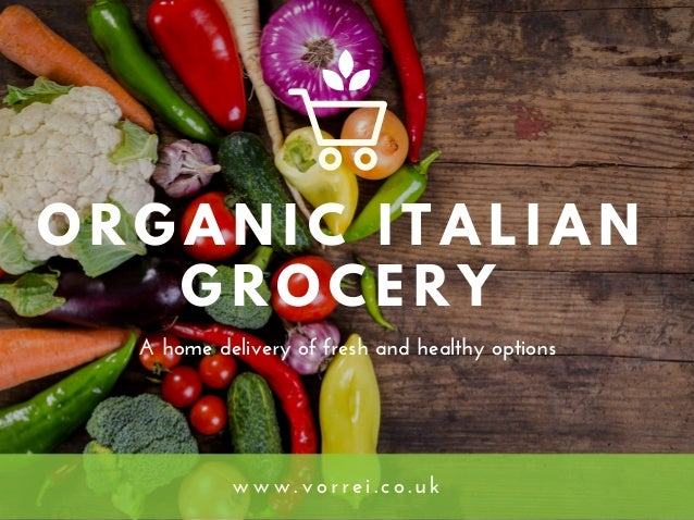 Buy Organic Italian Food Products Online in UK