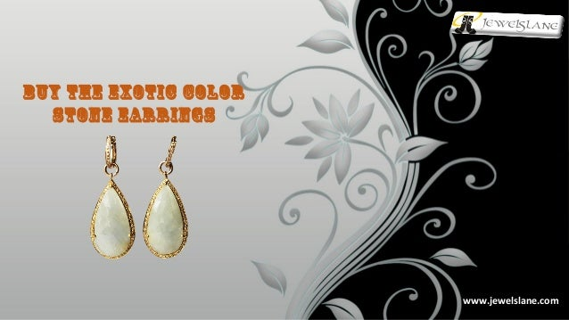 www.jewelslane.comwww.jewelslane.com Buy The Exotic Color Stone Earrings