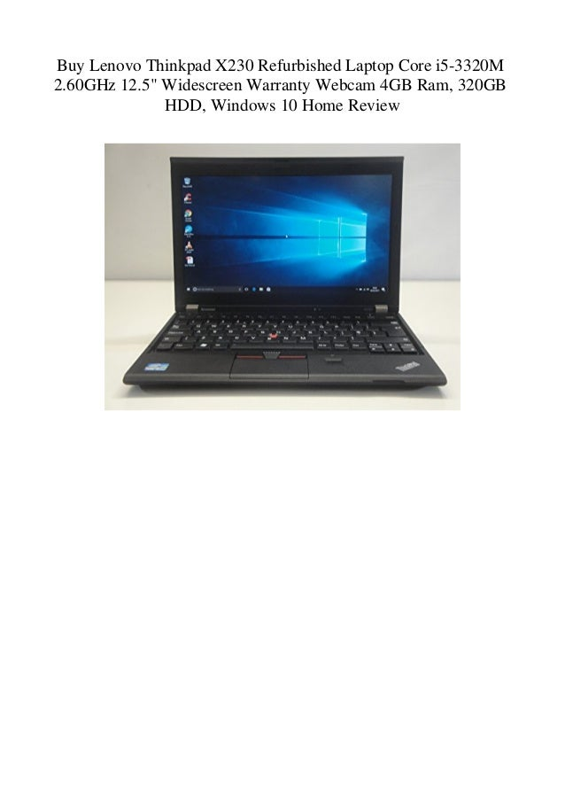 Buy Lenovo Thinkpad X230 Refurbished Laptop Core i5-3320M