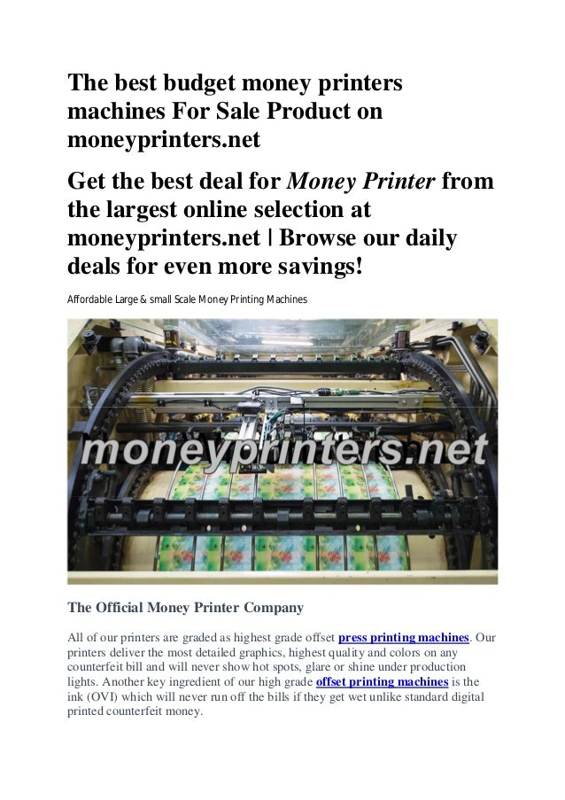 The best budget money printers machines For Sale Product on moneyprinters.net Get the best deal for Money Printer from the...