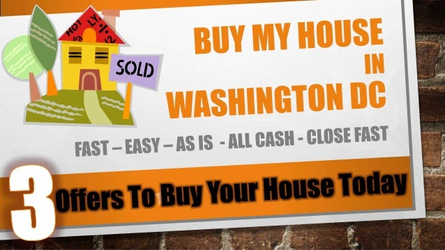 Buy My House in Washington DC FAST | Sell My House Fast | AS IS
