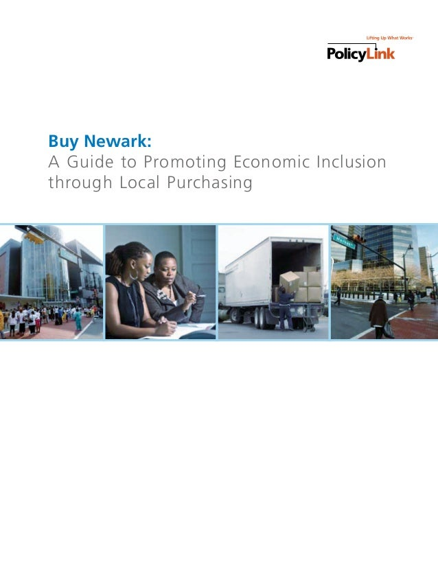 Buy Newark:A Guide to Promoting Economic Inclusionthrough Local Purchasing