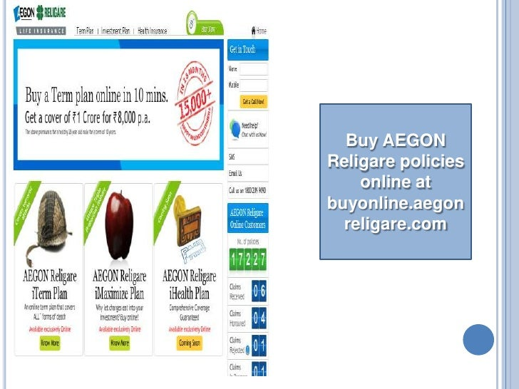 Buy AEGON Religare policies online at buyonline.aegonreligare.com <br />
