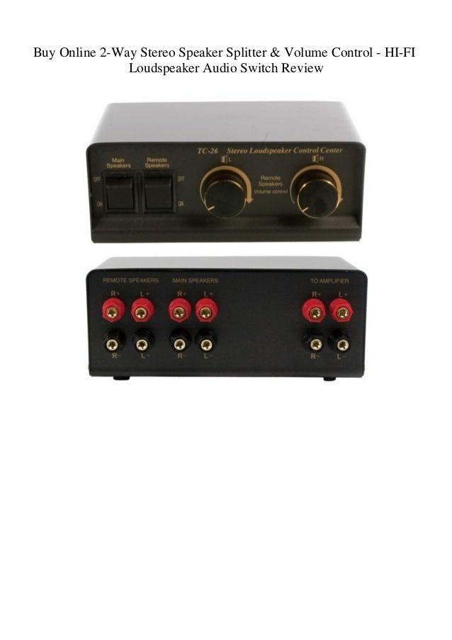 Buy Online 2-Way Stereo Speaker Splitter & Volume Control