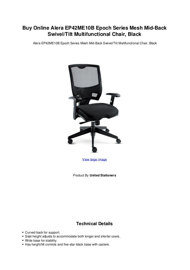 Buy Online Alera EP42ME10B Epoch Series Mesh Mid-BackSwivel/Tilt Multifunctional Chair, BlackAlera EP42ME10B Epoch Series ...