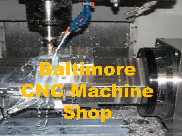 baltimore machine shop