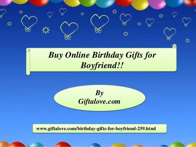 Buy Online Birthday Gifts For Boyfriend