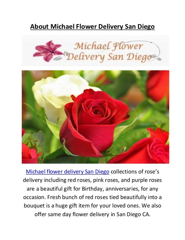 About Michael Flower Delivery San Diego Collections Of Roses Including