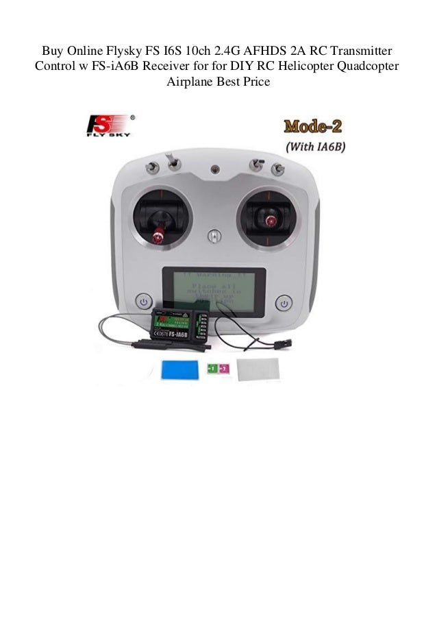Buy Online Flysky FS I6S 10ch 2 4G AFHDS 2A RC Transmitter Control w …