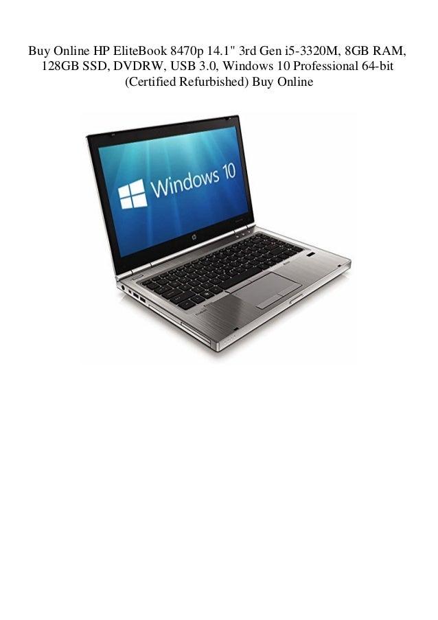 Buy Online HP EliteBook 8470p 14 1 3rd Gen i5-3320M 8GB RAM