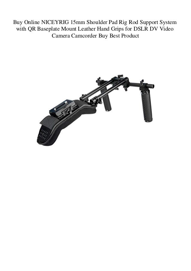 NICEYRIG 15mm Shoulder Pad Rig Rod Support System with QR Baseplate Mount Hand