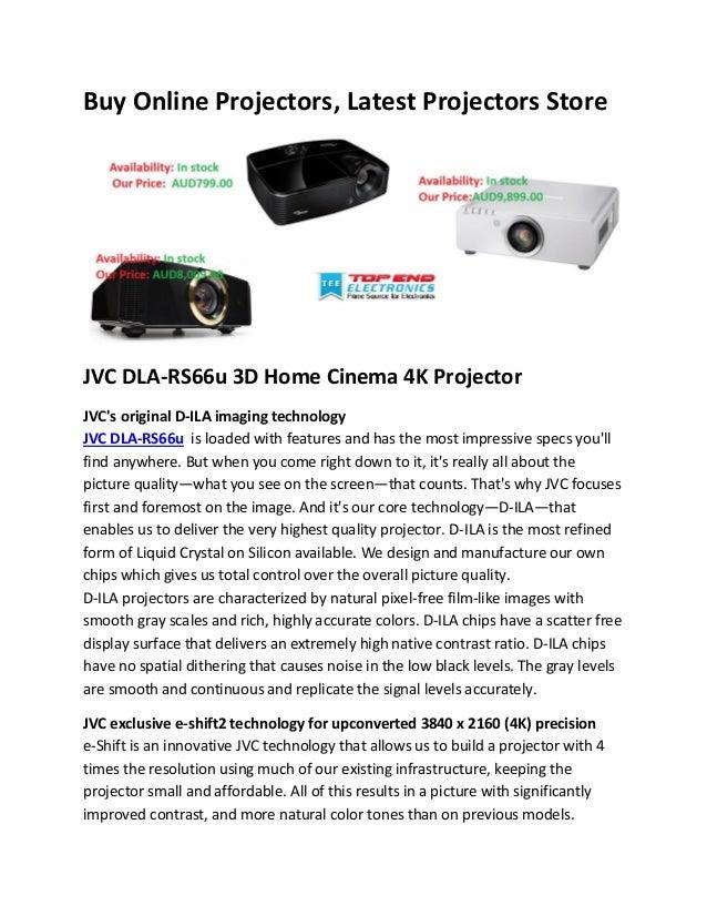 Buy Online Projectors, Latest Projectors Store  JVC DLA-RS66u 3D Home Cinema 4K Projector JVC's original D-ILA imaging tec...