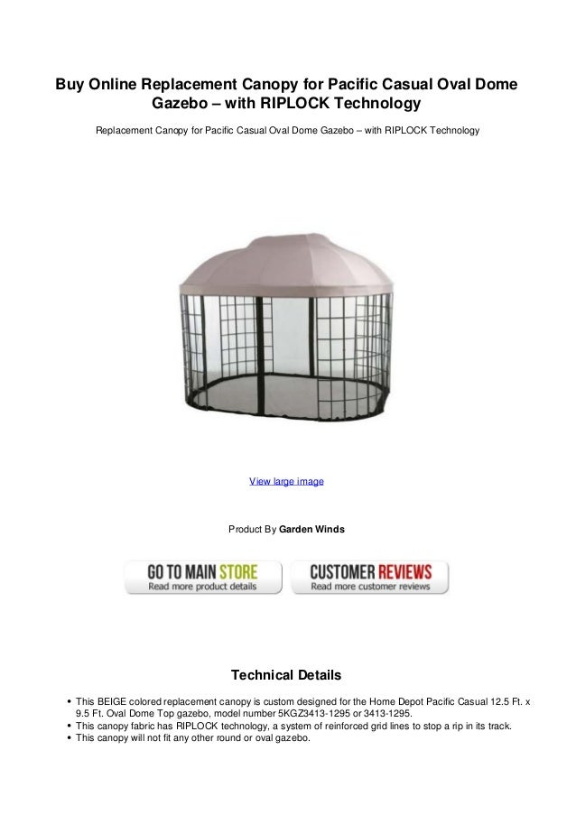 Buy Online Replacement Canopy for Pacific Casual Oval Dome Gazebo u2013 with RIPLOCK Technology Replacement ...  sc 1 st  SlideShare & Buy online replacement canopy for pacific casual oval dome gazebo wu2026