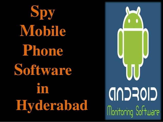 Buy Online Spy Mobile Phone Software In Hyderabad - 9958840084