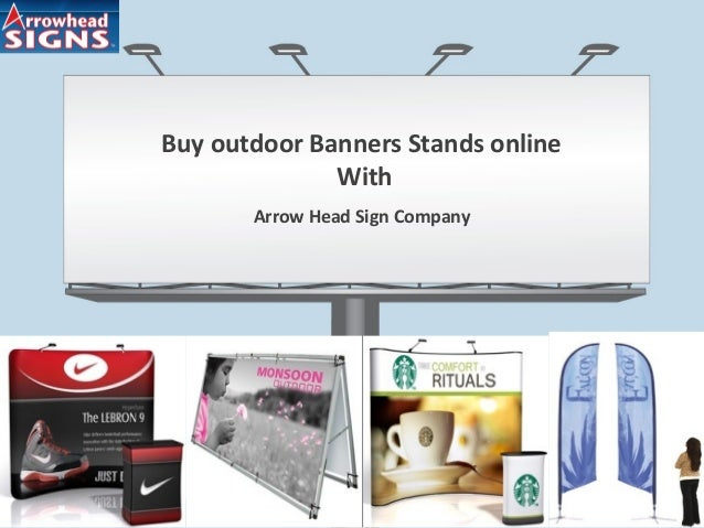 Buy outdoor Banners Stands online With Arrow Head Sign Company