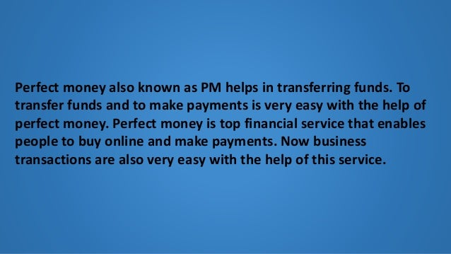 Buy perfectmoney with pay pal Slide 2