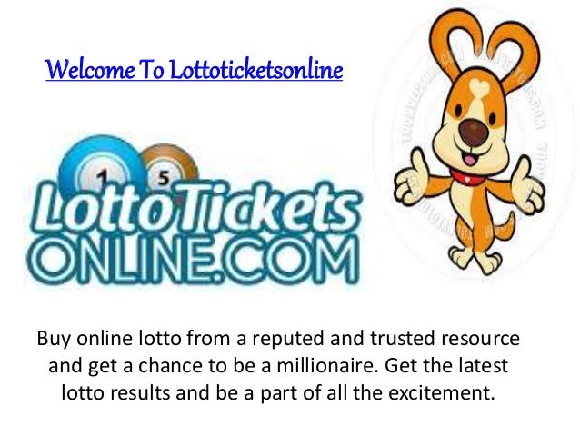 Welcome To Lottoticketsonline Buy online lotto from a reputed and trusted resource and get a chance to be a millionaire. G...