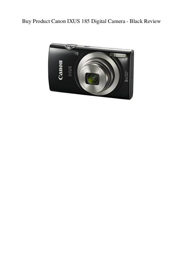 Buy Product Canon Ixus 185 Digital Camera Black Review